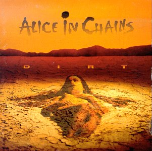 ALICE IN CHAINS -- Dirt (Sony, 1992)
